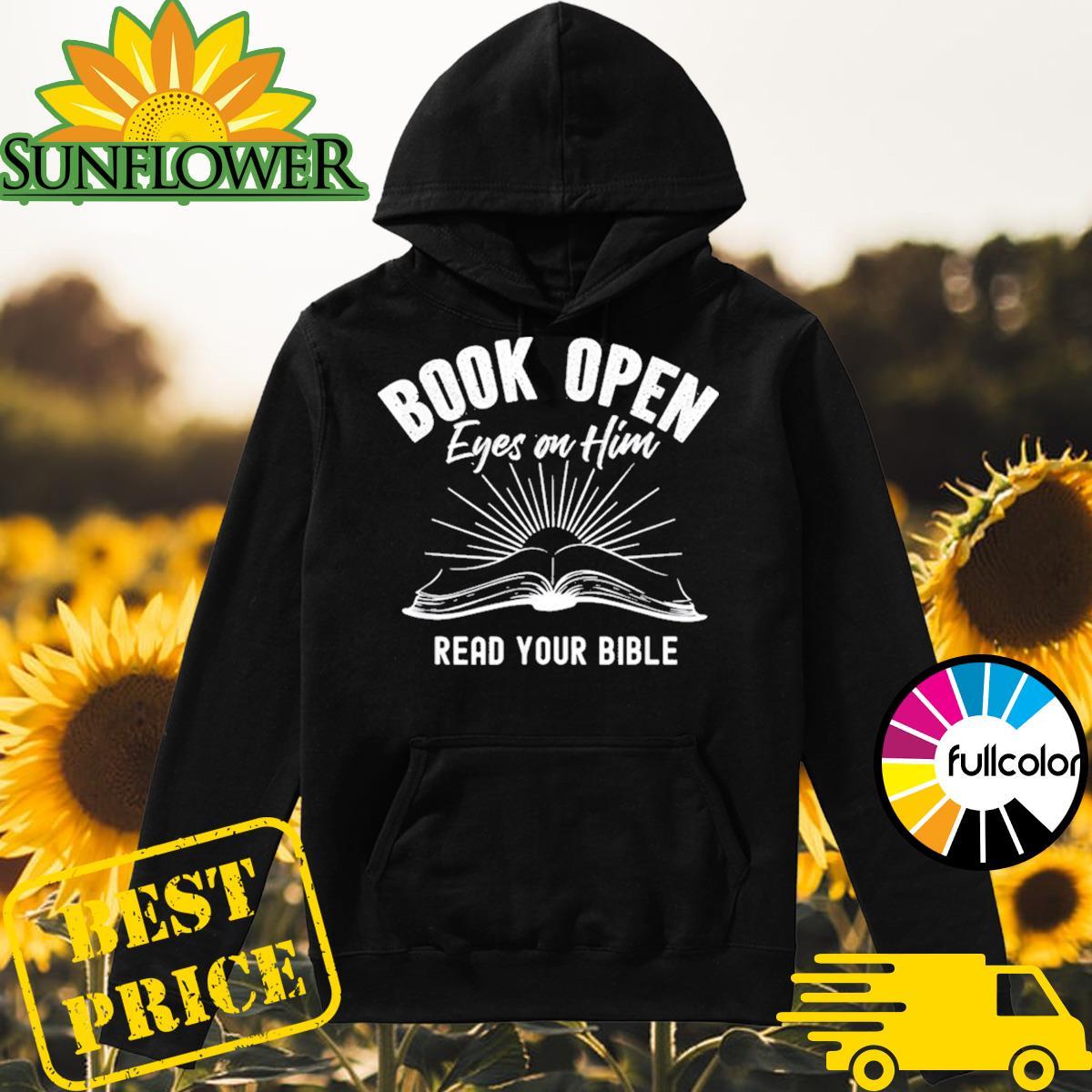 Book Open Eyes On Him Shirt Hoodie