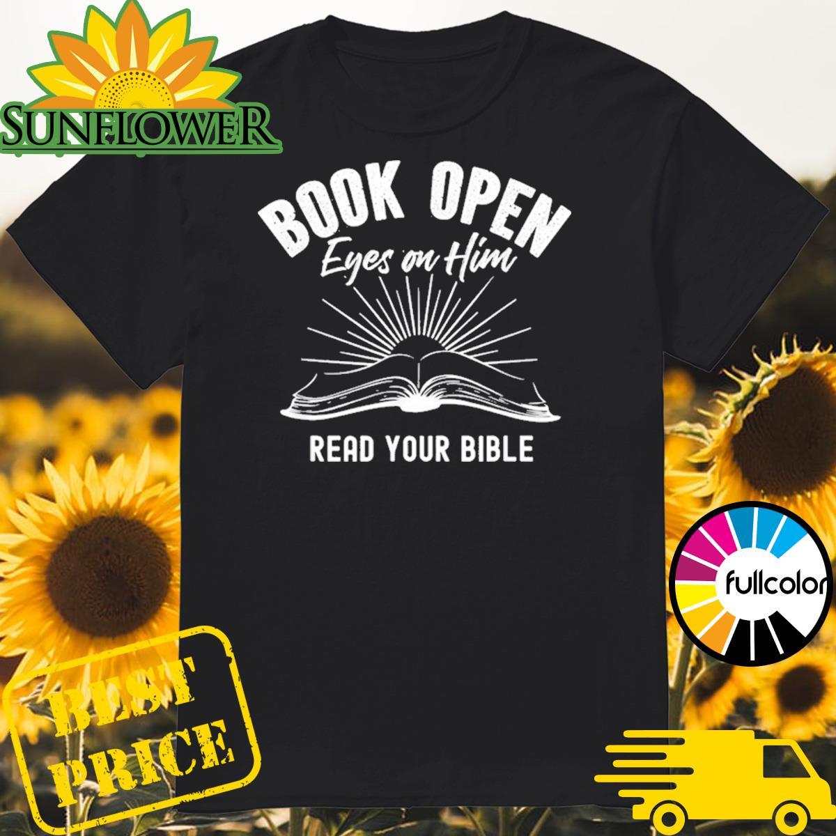 Book Open Eyes On Him Shirt