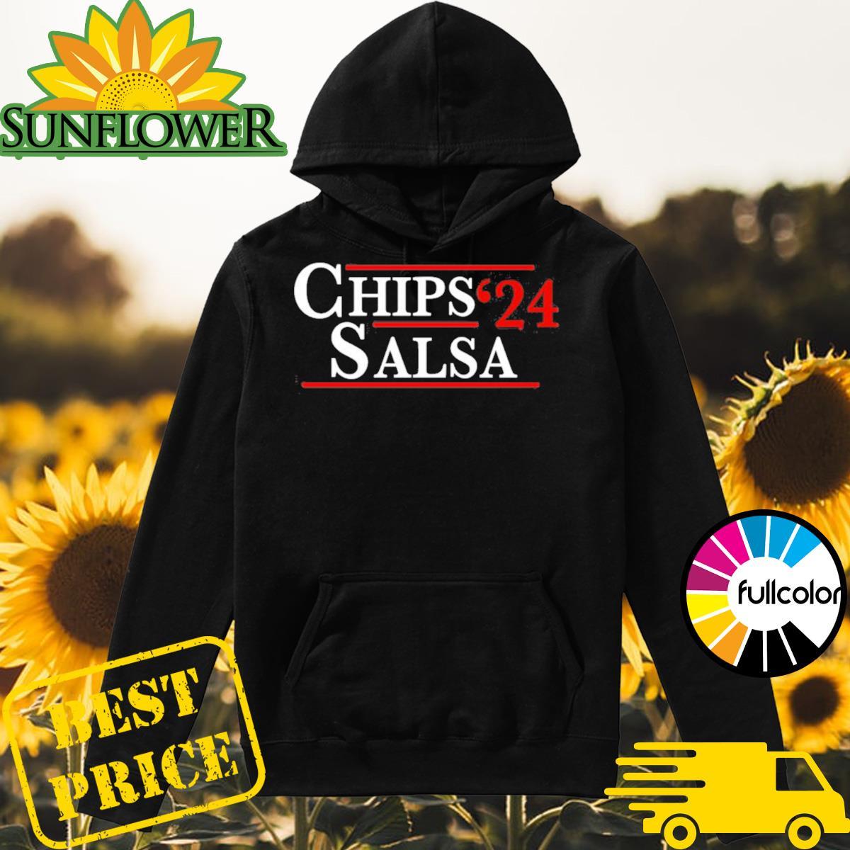 Chips Salsa 2024 Shirt Hoodie