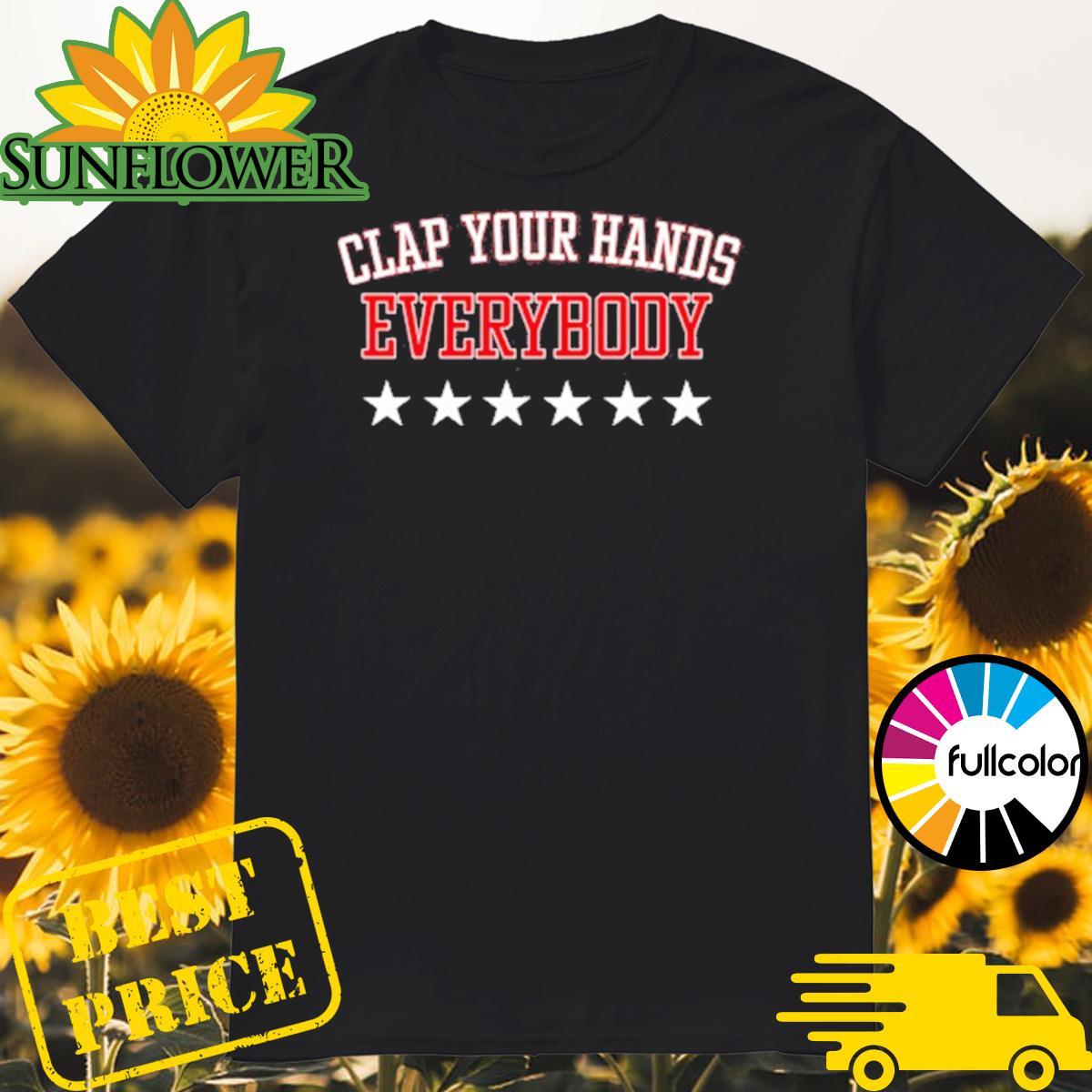 Clap Your Hands Shirt