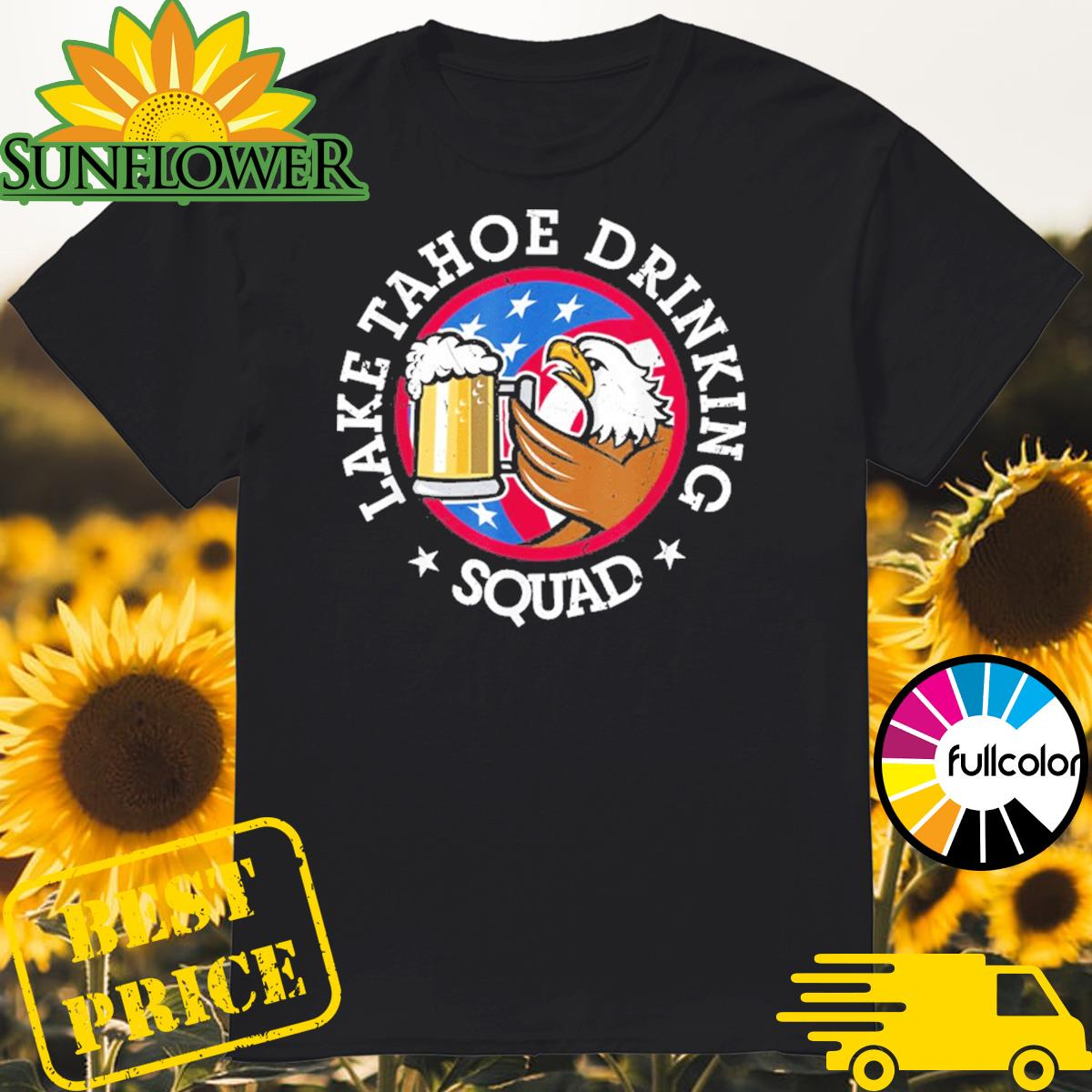 Lake Tahoe Drinking Squad July 4th Party Costume Beer Lovers Shirt