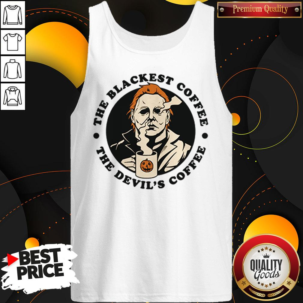 Michael Myers The Blackest Coffee The Devil's Coffee Tank Top