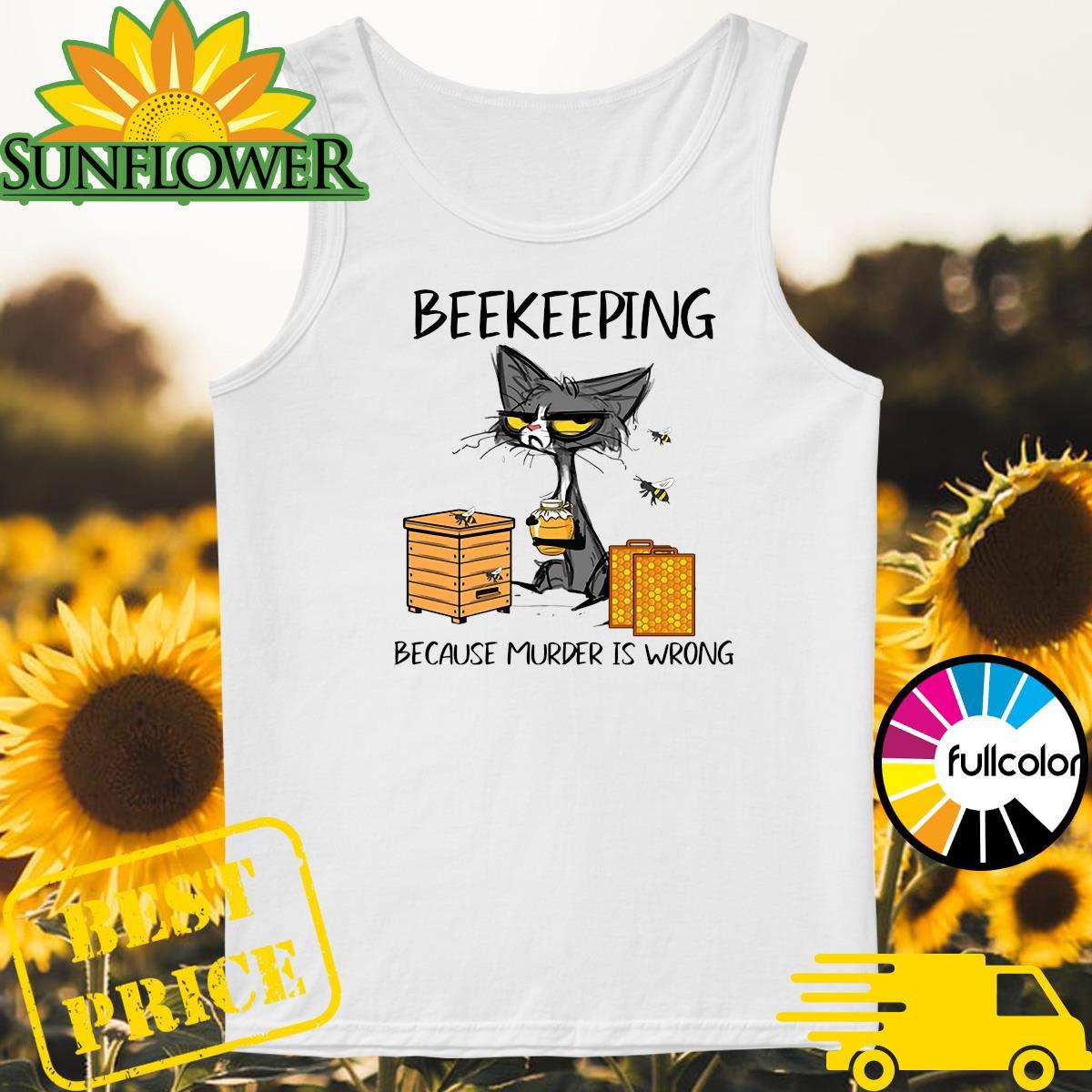 Black Cat Beekeeping Because Murder Is Wrong Shirt Tank-top