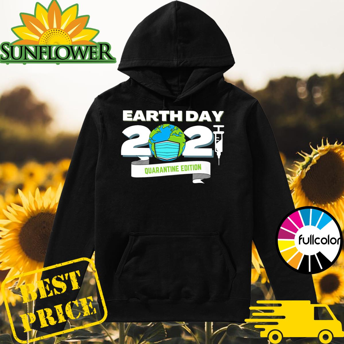 Earth Day 2021 Face Mask Quarantine Edition Shirt Hoodie