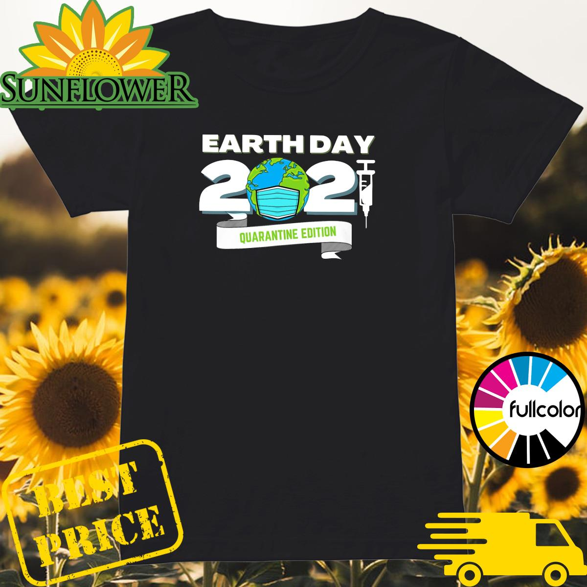 Earth Day 2021 Face Mask Quarantine Edition Shirt Ladies