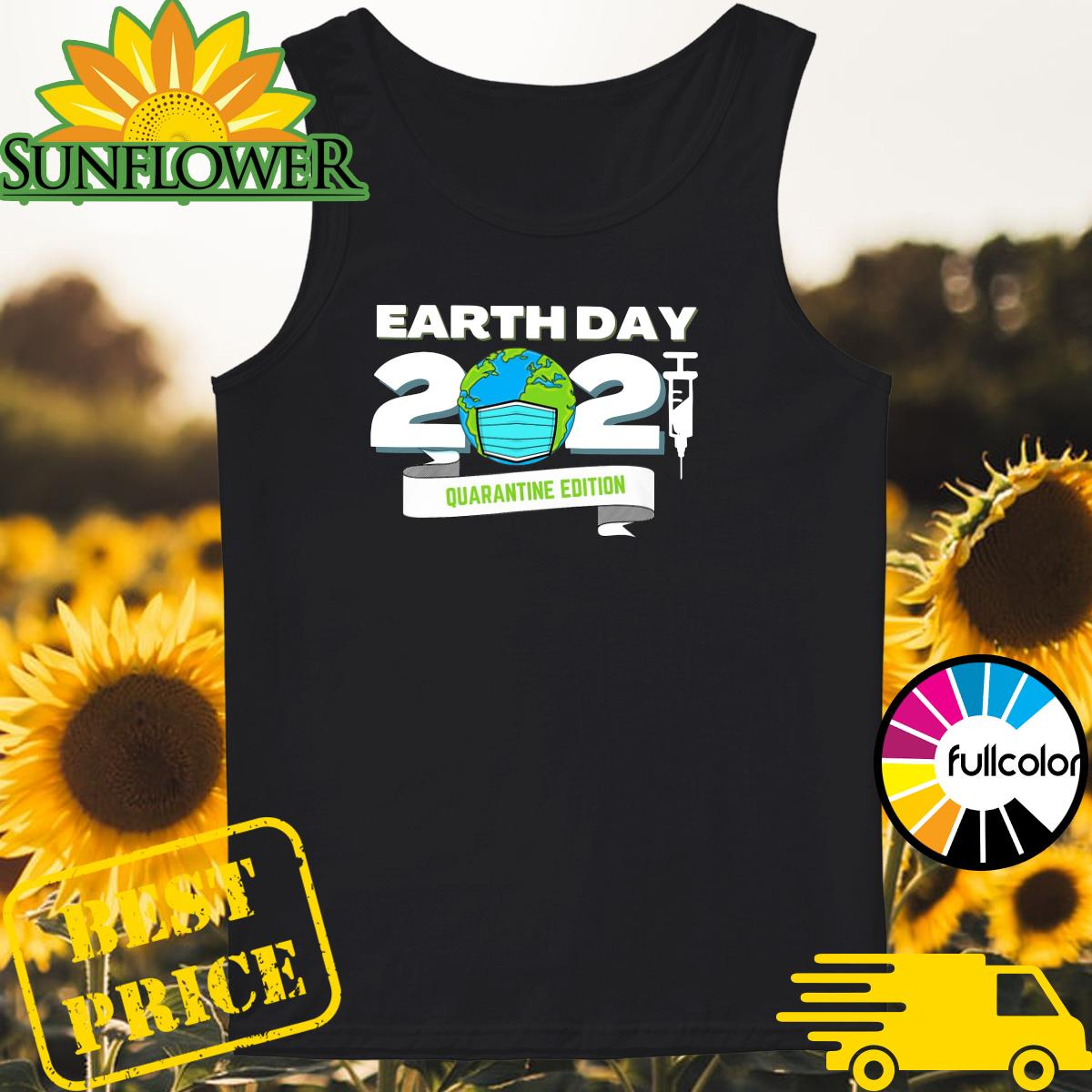 Earth Day 2021 Face Mask Quarantine Edition Shirt Tank-top