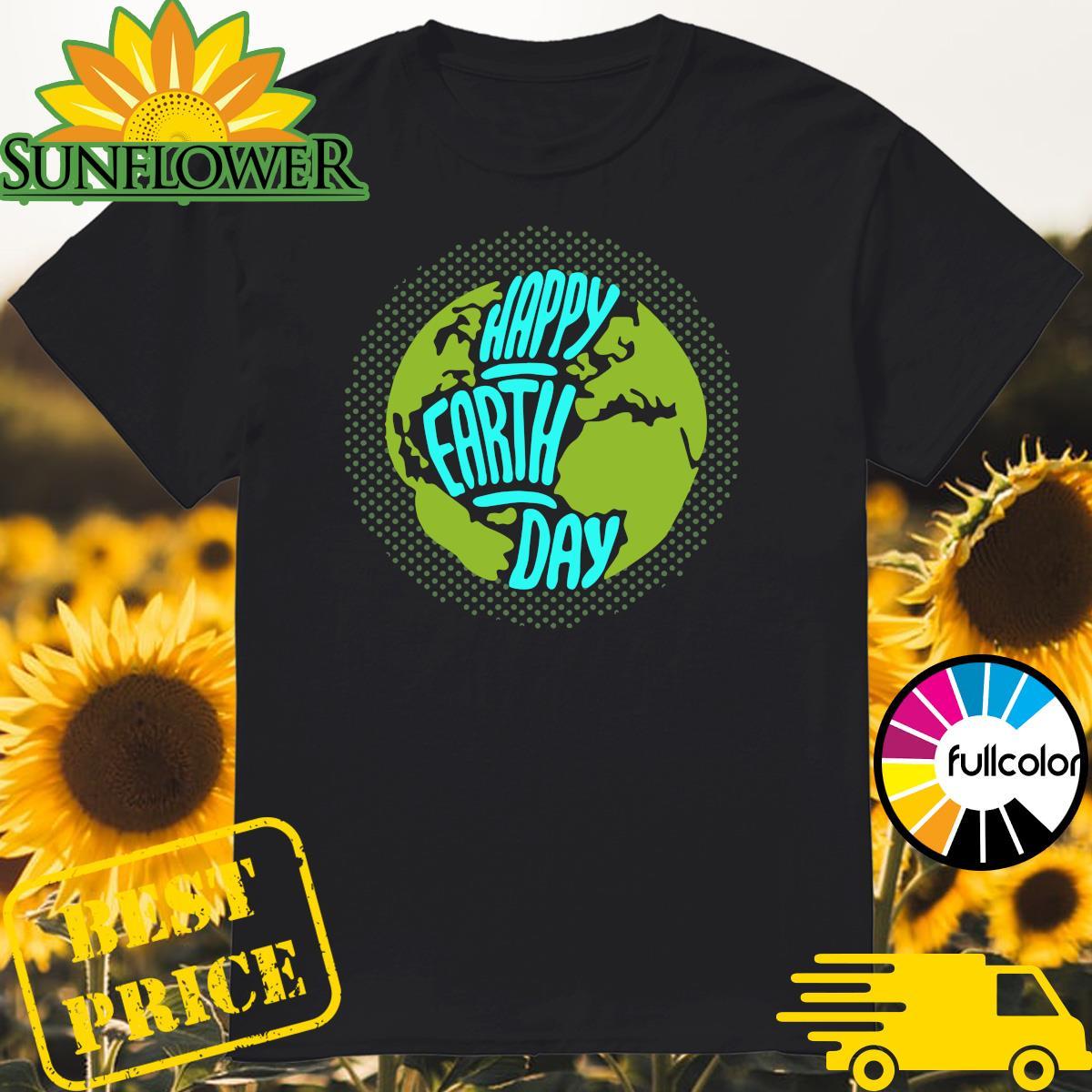 Happy Earth Day 2021 Shirt