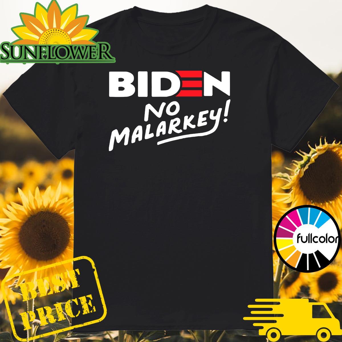 Joe Biden No Malarkey 2021 Shirt