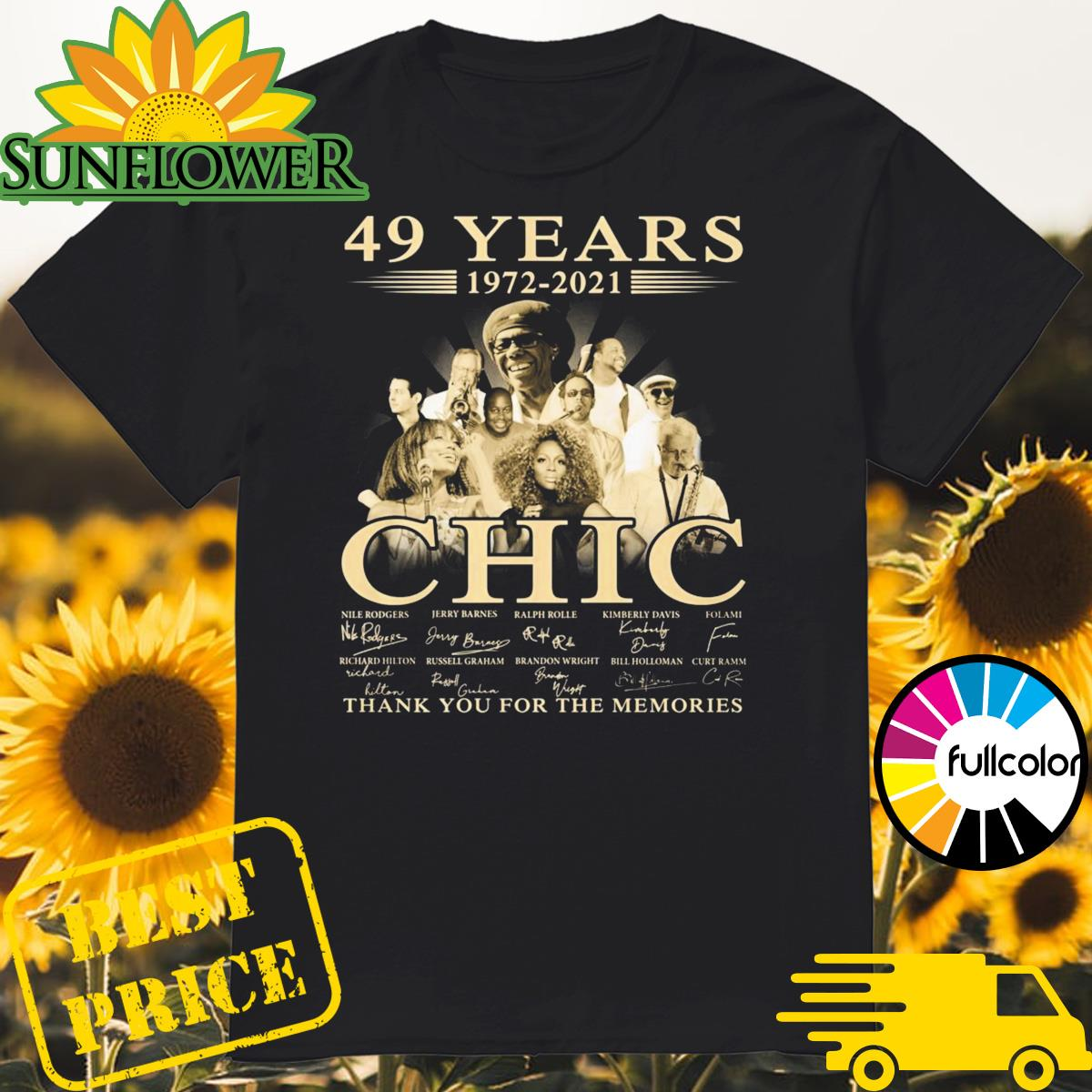 49 Years 1972 2021 Of The CHIC Signatures Thank You For The Memories Shirt