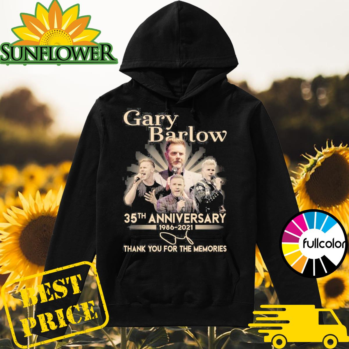 Gary Barlow 35th Anniversary 1986 2021 Signature Thank You For The Memories Shirt Hoodie