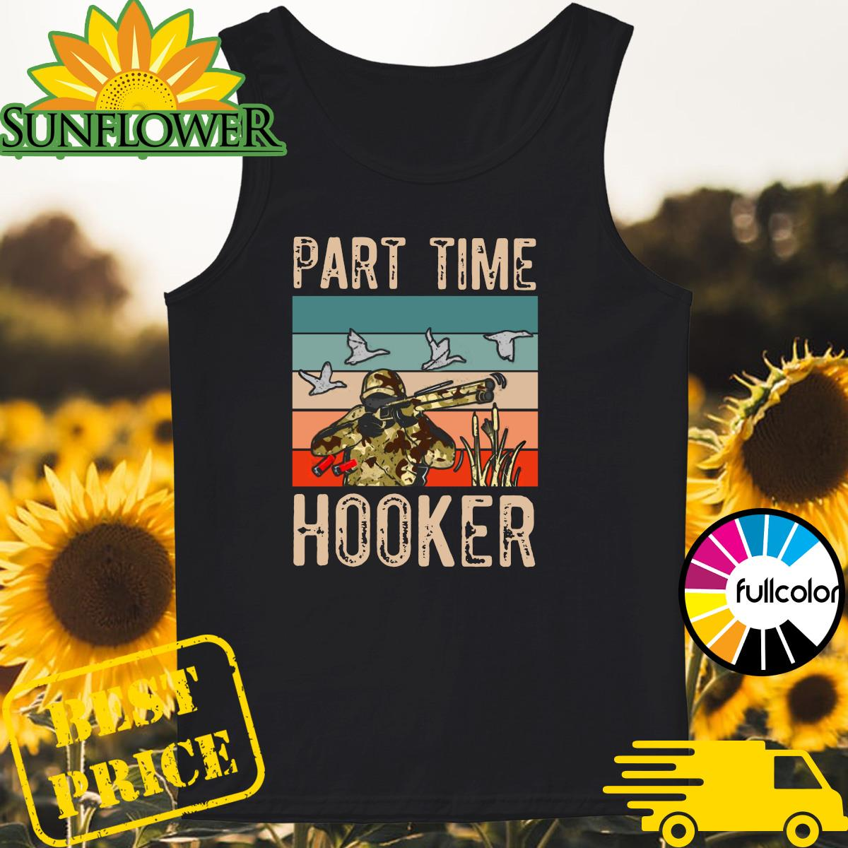 Official Duck Hunting Part Time Hooker Vintage Shirt Tank-top