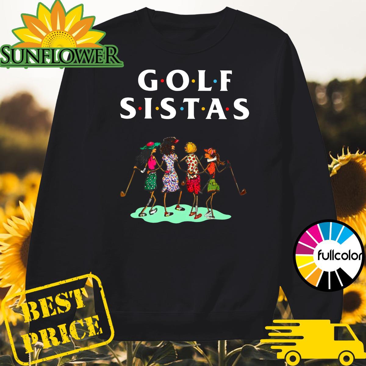 Official Golf Sistas Queen Girl Shirt Sweater