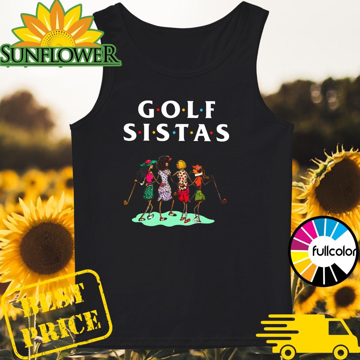 Official Golf Sistas Queen Girl Shirt Tank-top