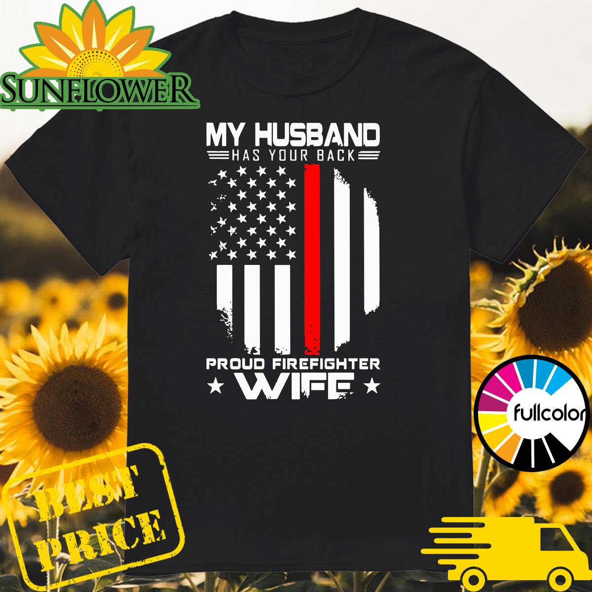 Official My Husband Has Your Back Proud Police Wife American Flag Shirt