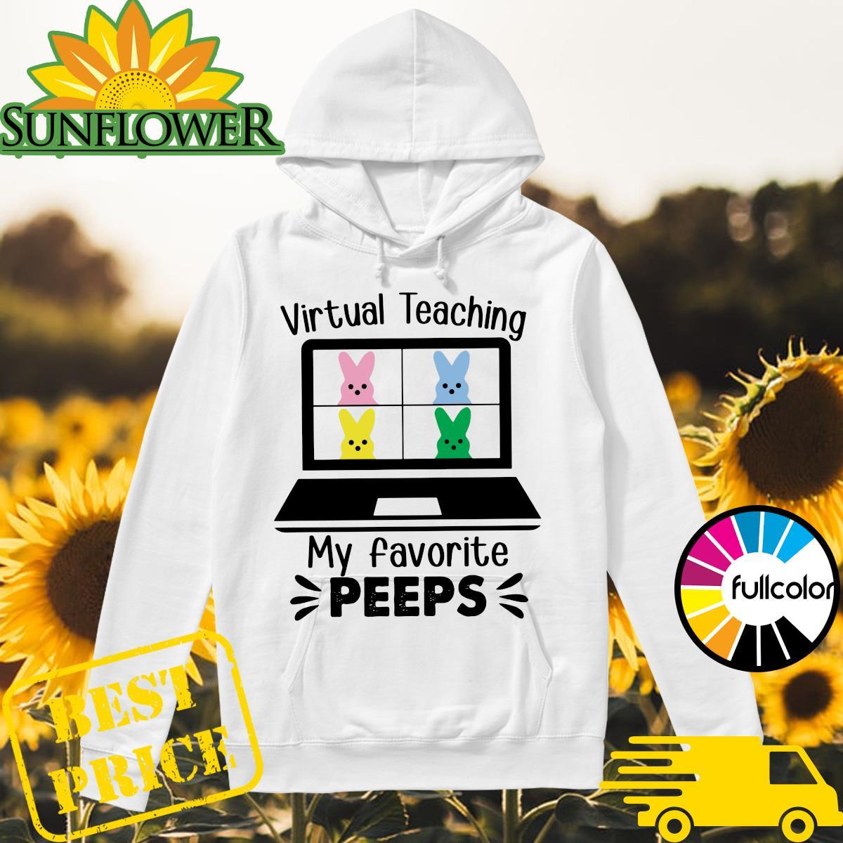 Official Virtual Teaching My Favorite Peeps Shirt Hoodie