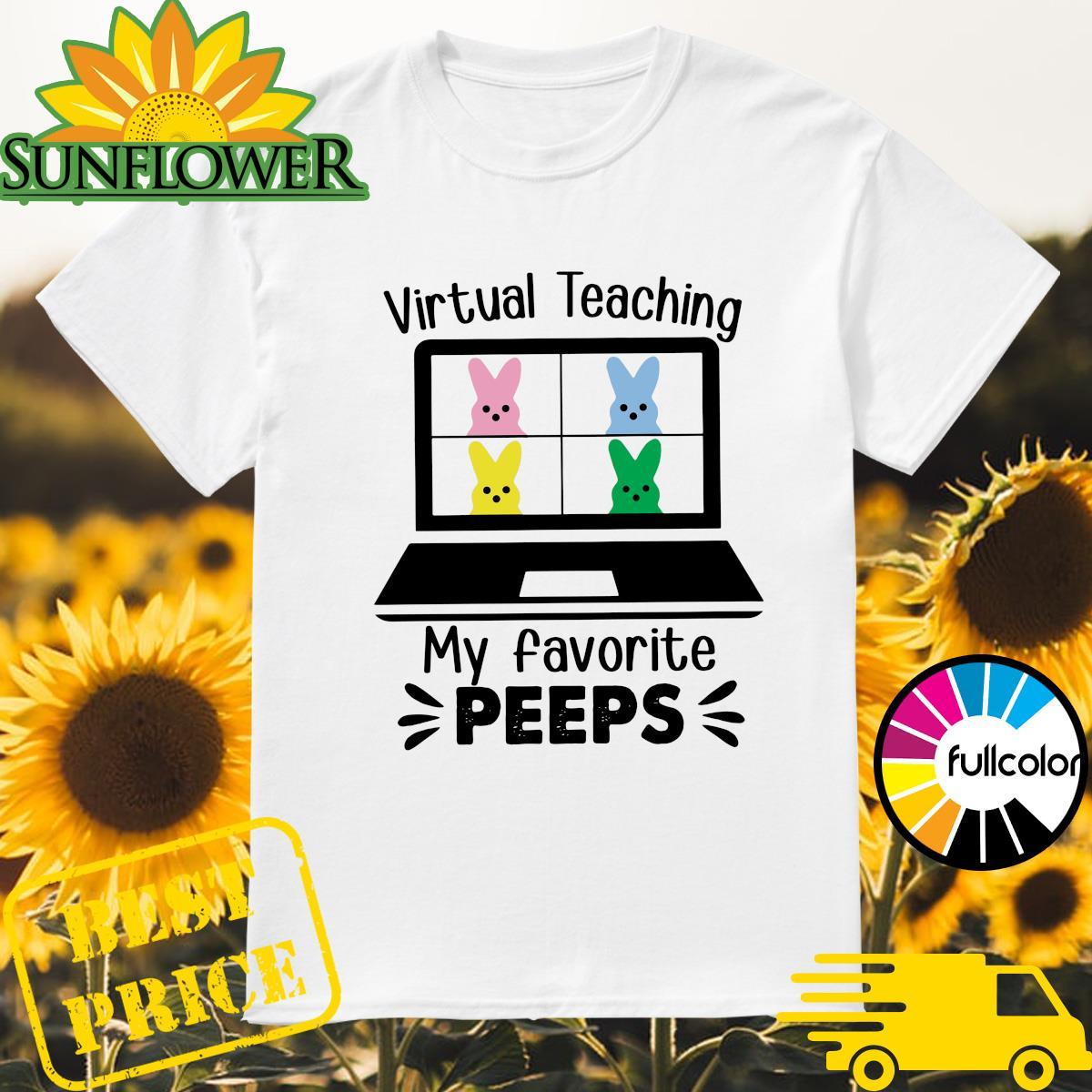 Official Virtual Teaching My Favorite Peeps Shirt