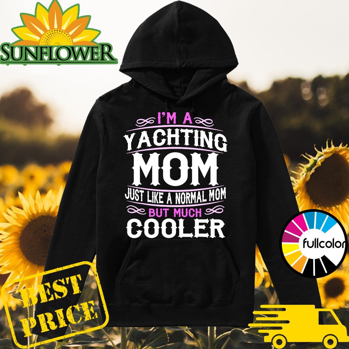 Yachting Mom Cute Sailing Boating Mom Shirt Hoodie