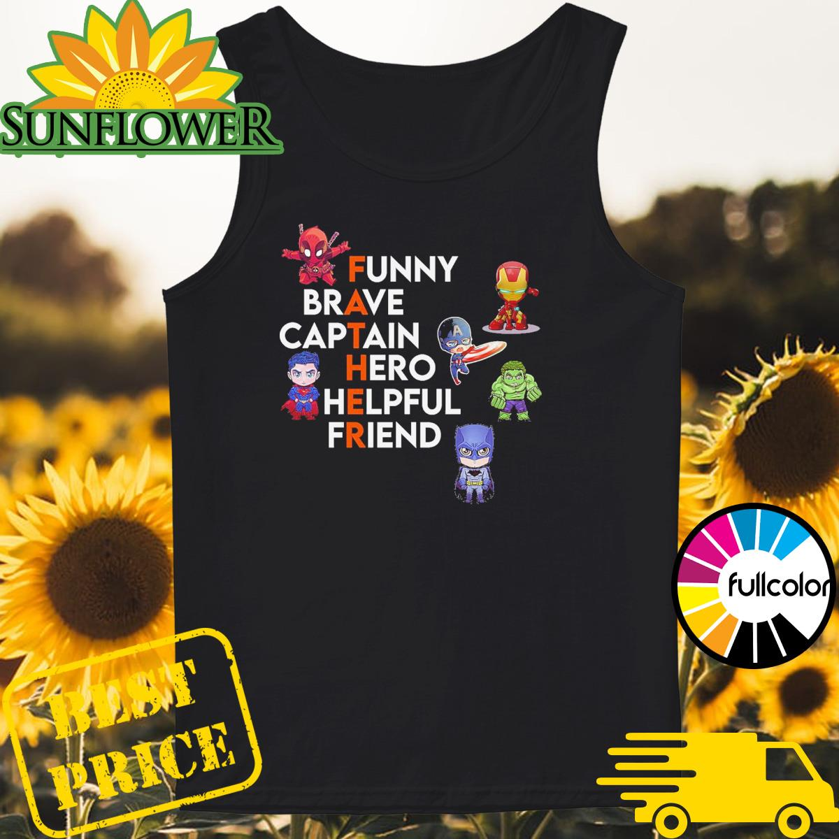 Father Superheroes Funny Brave Captain Hero Helpful Friend Tank-top